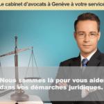 Comment joindre un avocat à Genève ?